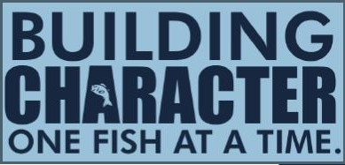 Building Character one fish at a time