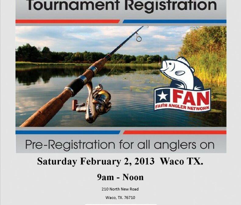 Faith Angler Network Academy Registration Day February 2nd Waco